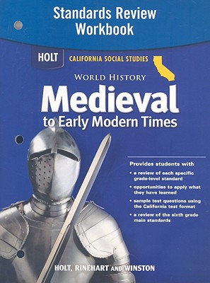 World History Standards Review Workbook Grades 6-8 Medieval and Early Modern Times By Hrw (COR)