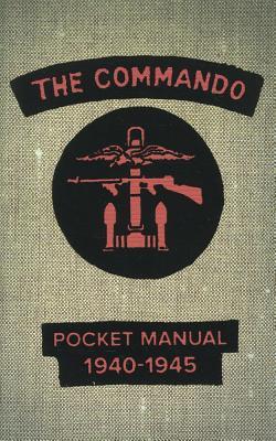 The Commando Pocket Book, 1940-1945 By Westhorp, Chris (COM)